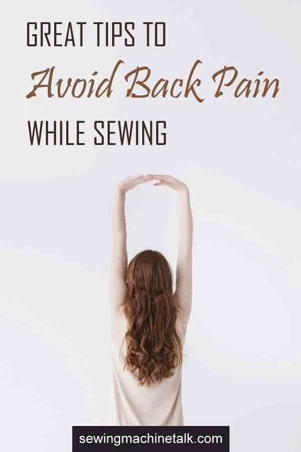 Great tips to avoid back pain while sewing