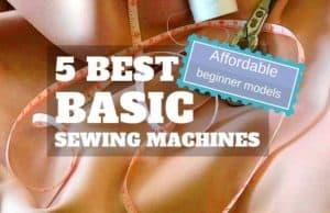 Best basic sewing machines