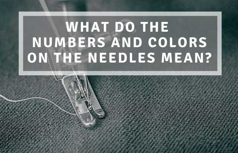 What do the numbers and colors mean (on the needle)