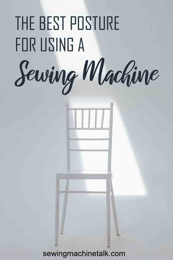 The best posture for using a sewing machine