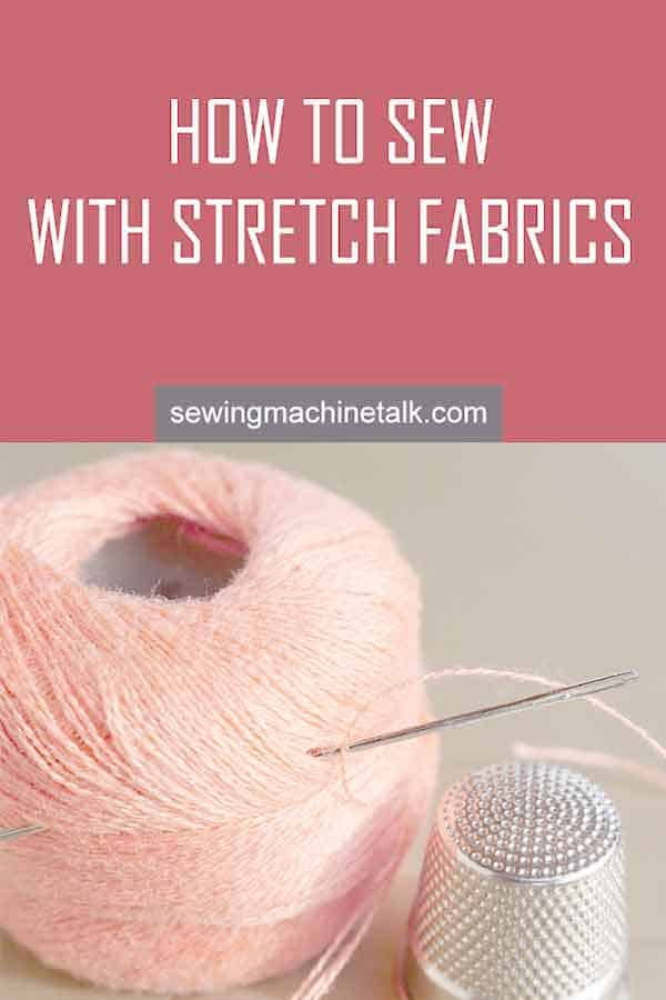 Stitches for stretchy fabric like jersey