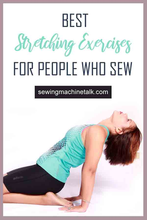 Stretching exercises for people who sew