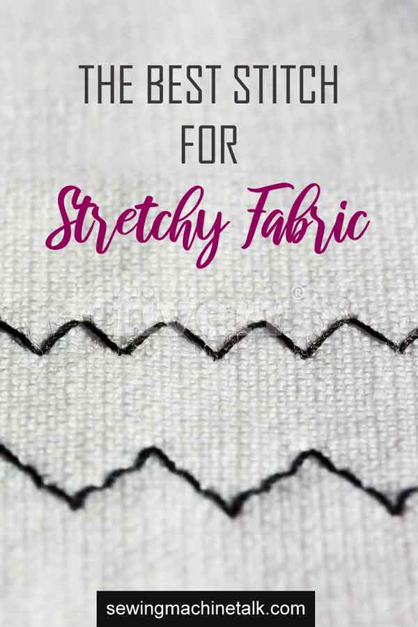 Best stitches for stretchy fabric types