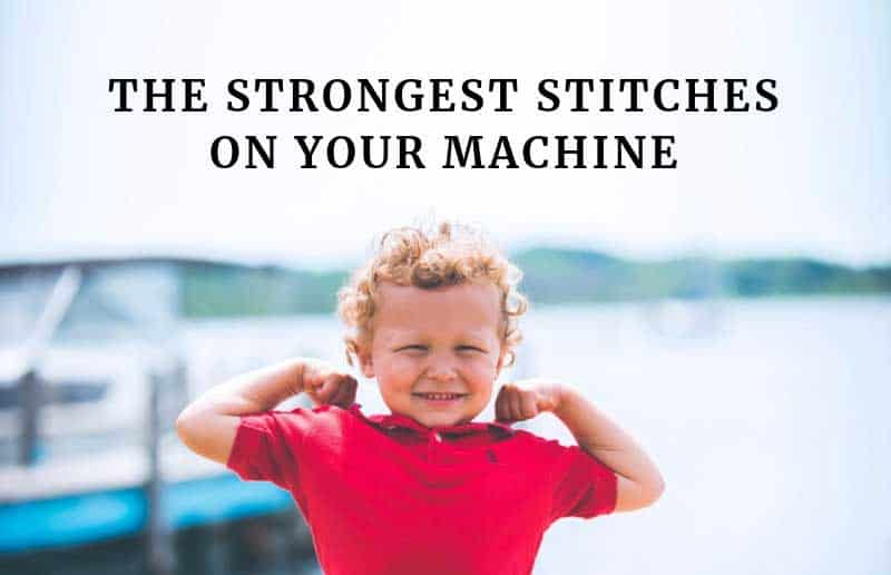 The strongest stitches