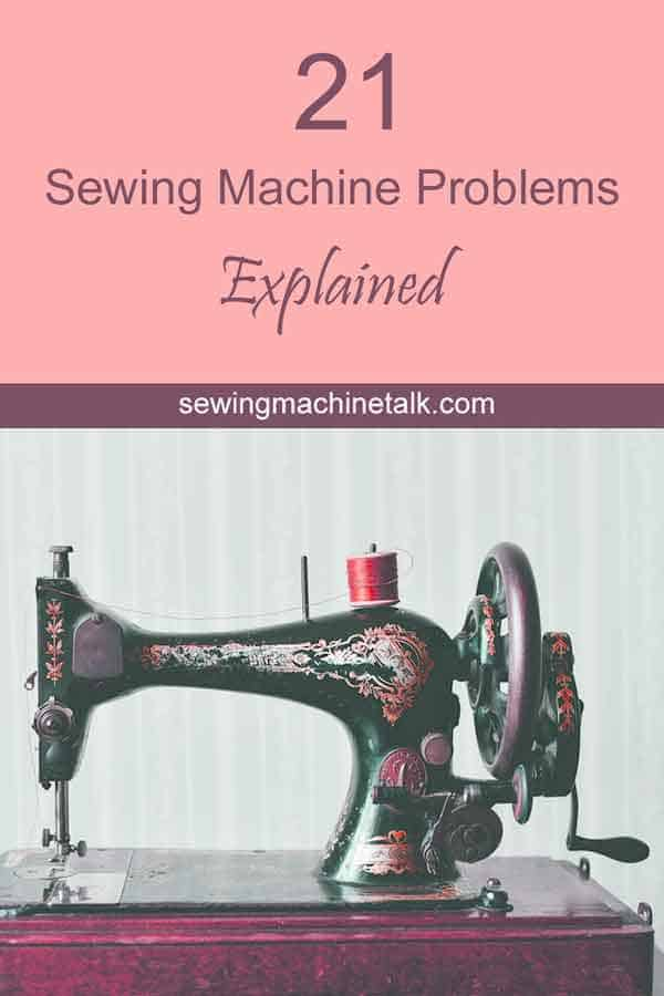 Sewing machine problems with stitches