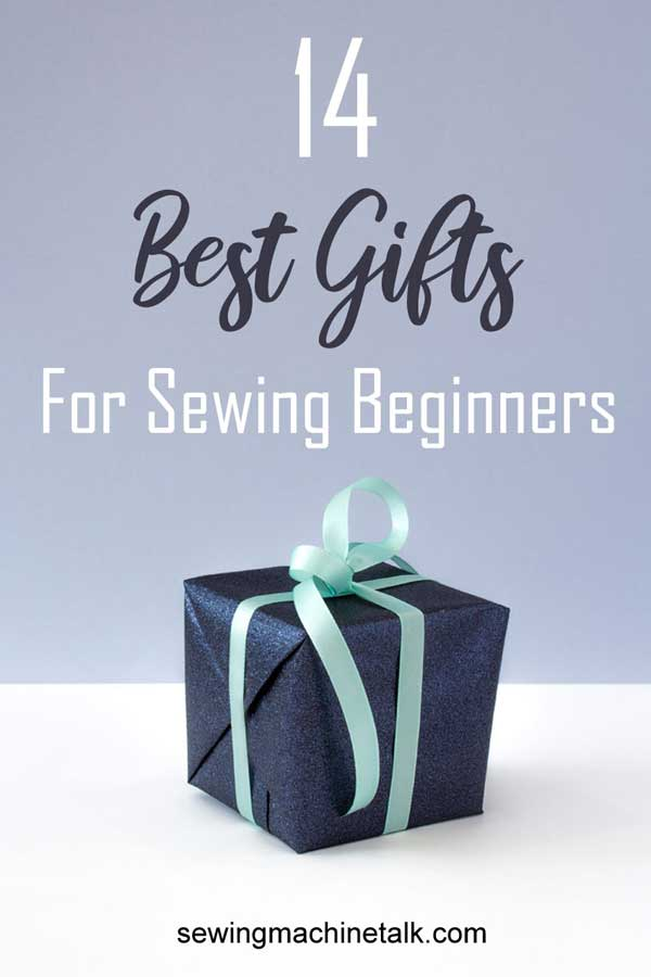 14 Gifts For People Who Sew Beginners